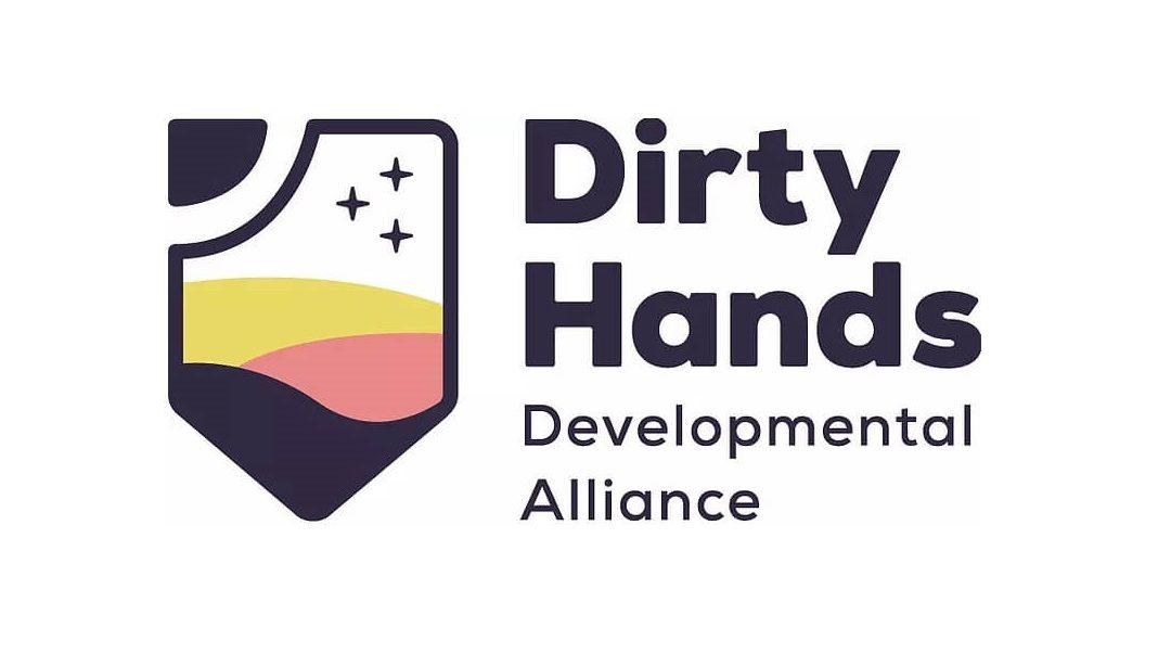 Dirty Hands Developmental Alliance